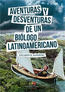 aventuras-y-desventuras-de-un-biologo-latinoamericano